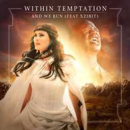 Within Temptation ft. Xzibit - And We Run